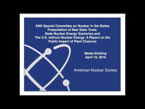 ANS Special Committee on Nuclear in the States Media Briefing