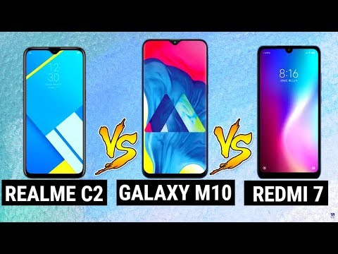 Realme C2 vs Redmi 7 vs Samsung Galaxy M10 | Which One is Best? | Budget Phones Comparison