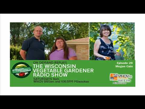 Audio only Understanding Microbes more zero waste The Wisconsin Vegetable Gardener Radio Show #29