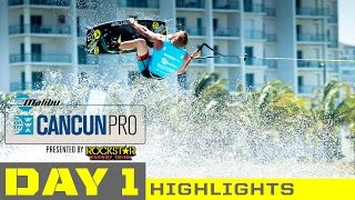2015 Malibu Cancun Pro - Day 1 Highlights