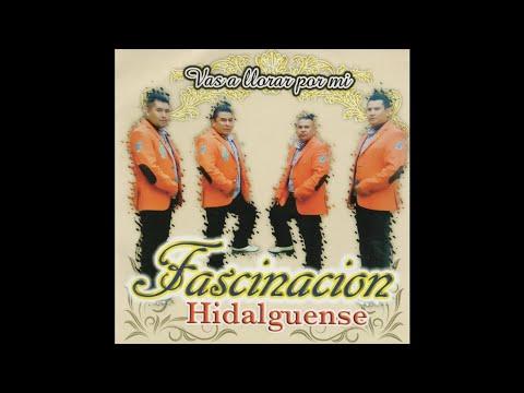 Fascinacion Hidalguense - Era Carbron El Viejo