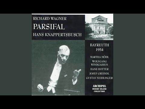 Parsifal : Act I  Mein Sohn Amfortas, bist du am Amt?