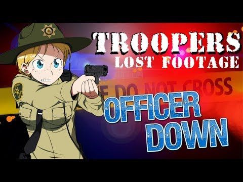 Officer Down | Troopers - Lost Footage