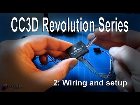 (2/2) CC3D Revolution and LibrePilot: Wiring and basic setup