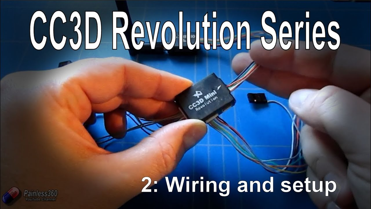 (22) CC3D Revolution and LibrePilot: Wiring and basic