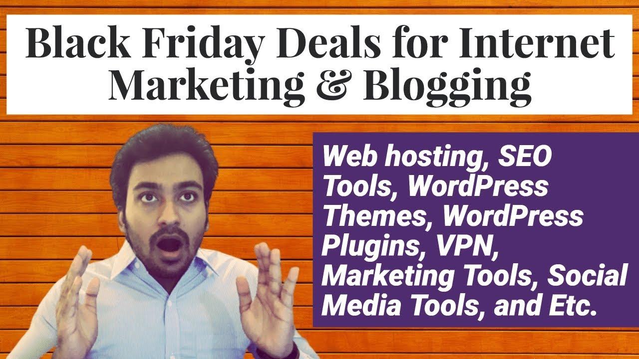 Black Friday Deals For Internet Marketing Blogging 2019 Live Youtube