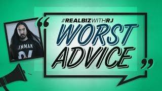 Steve Aoki: Worst Advice