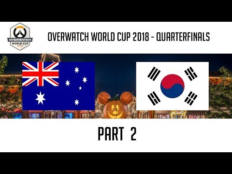 Australia vs South Korea (Part 2) | Overwatch World Cup 2018: Quarterfinals thumbnail