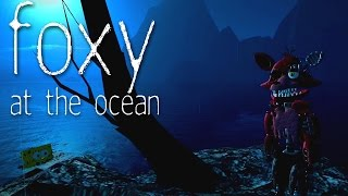 Foxy At The Ocean - A Gmod FNAF Short