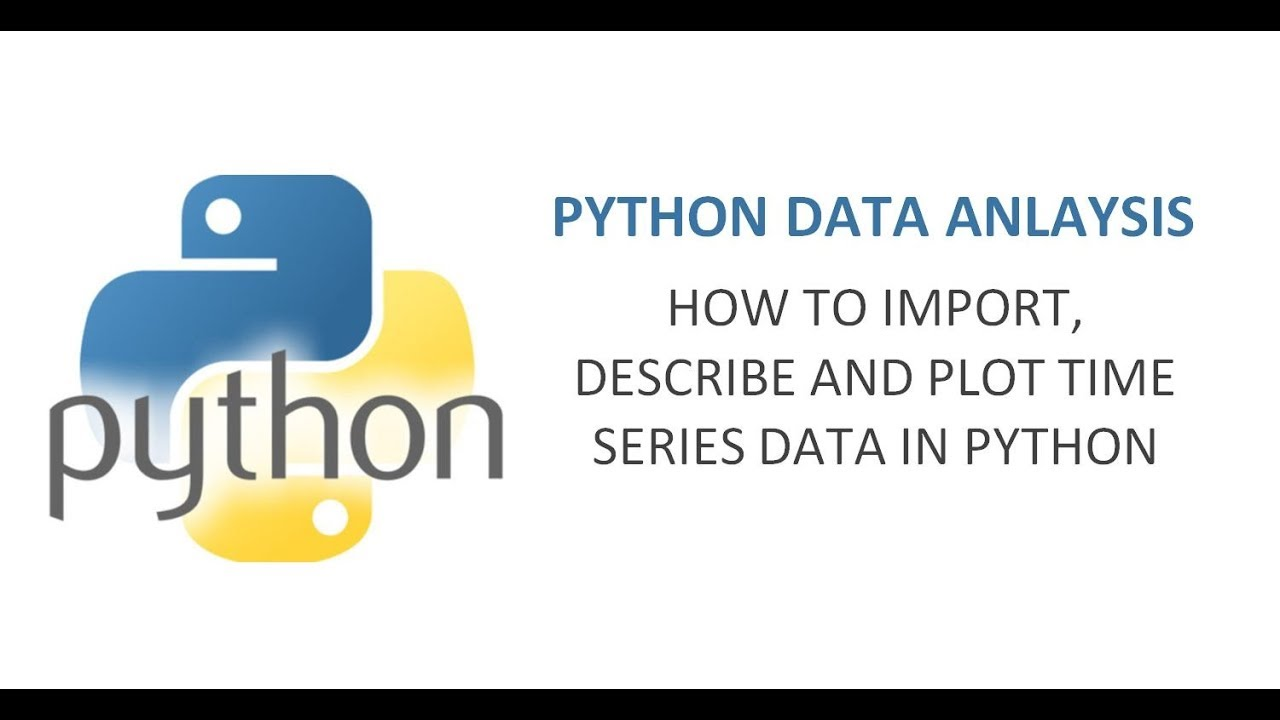 How to import and Plot Time Series data in Python | Python data analysis