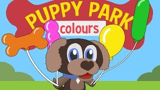 Learn colours for children | Puppy Park #2 | Toddler Fun Learning