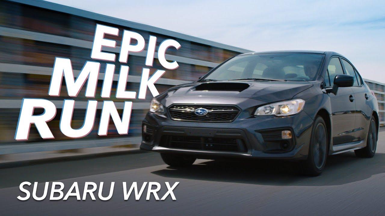 Subaru WRX - Epic Milk Run