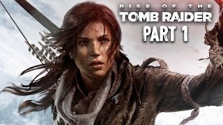 Rise Of The Tomb Raider Walkthrough Part 1 - Intro - Xbox One Gameplay 1080p