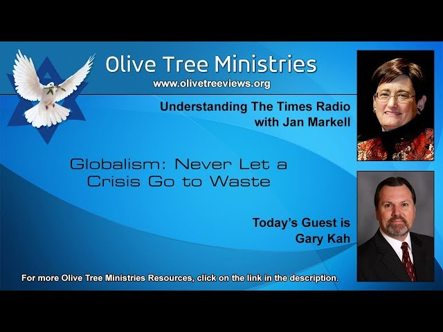 Globalism: Never Let a Crisis Go to Waste – Gary Kah