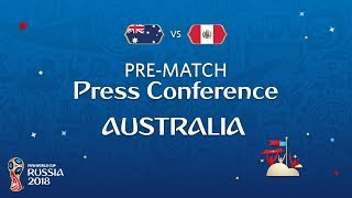 FIFA World Cup™ 2018: AUS vs PER : Australia Pre-Match Press Conference
