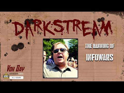 All Right Social Network : Darkstream: The Banning of Infowars