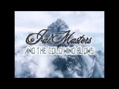 Jai Masters  And The Cold Wind Blows Instrumental