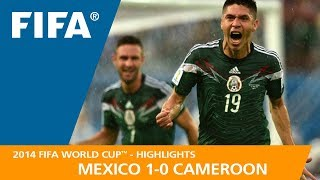 MEXICO v CAMEROON (1:0)  -  2014 FIFA World Cup™