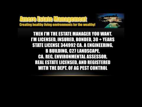 Estate Management for Luxury Homes in the Bay Area!