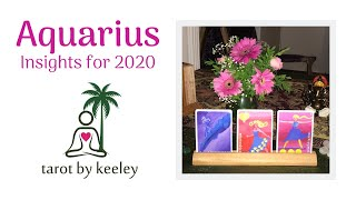 Aquarius 2020 Tarot Reading 🌴 Set your intention & stay focused - be ready to receive