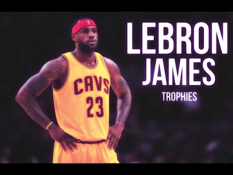 LeBron James MIX - Trophies [HD]