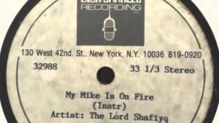 Lord Shafiyq - My Mike is on Fire (Unreleased Remix) Dick Charles Acetate 1988