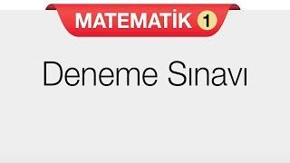 Matematik  1 - Deneme Sınavı -1