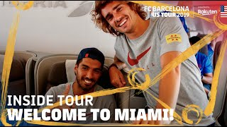 BARÇA TRIP TO MIAMI | Inside Tour USA 2019 #1