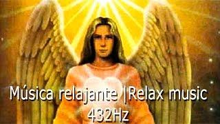 msica relajante   relaxing music   msica arcangel chamuel music 432hz