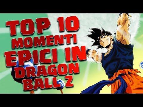 TOP 10 MOMENTI EPICI IN DRAGON BALL Z