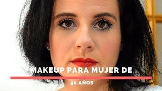 Maquillaje para mujeres de 50 años