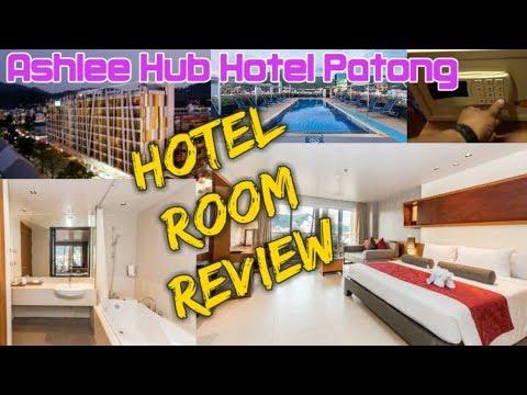 ASHLEE HUB HOTEL PATONG PHUKET || ROOM REVIEW