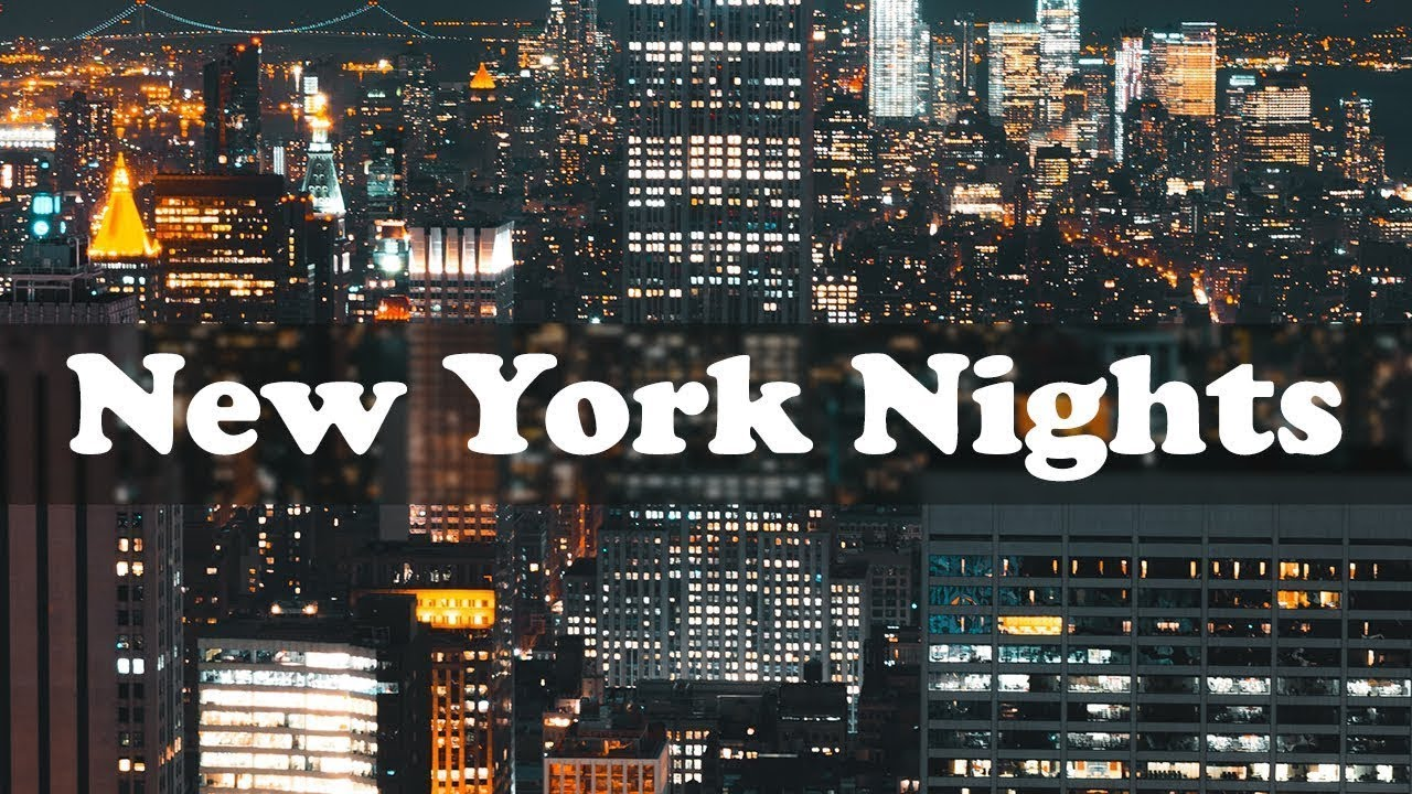 Night At New York Jazz Music Relax Instrumental Jazz Classics Youtube