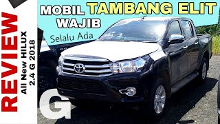 DOUBLE CABIN TERLARIS - Review Hilux DC 2.4 G 2018 Toyota Indonesia