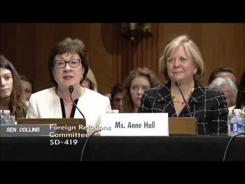 6/21/16 Senator Collins Introduces Anne Hall at Senate Foreign Relations Committee Hearing