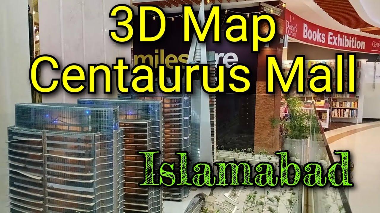 Centaurus Mall Islamabad | 3D Map of Centaurus Mall | Mall of Islamabad