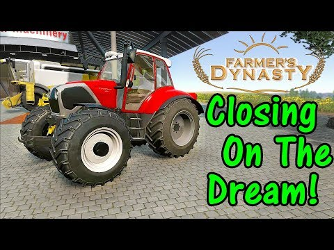 Let's Play Farmer's Dynasty #23: The Dream Is Close!