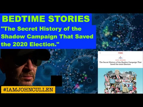 """Bedtime Stories: """"The Secret History of the Shadow Campaign That Saved the 2020 Election"""""""