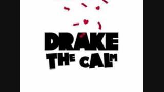Drake- The Calm