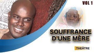 Théâtre Sénégalais - Souffrance d'une mère - Vol 1