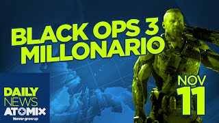 Black Ops III millonario –#AtomixDailyNews [11/11/15]