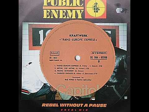 Kraftwerk vs Public Enemy  Rebel Without a Pause Trans Europe Express : Rivalist