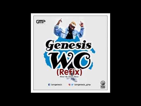 Genesis - Wo (Refix) Olamide