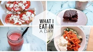 WHAT I EAT IN A DAY + SCHNELLE & GESUNDE REZEPTE