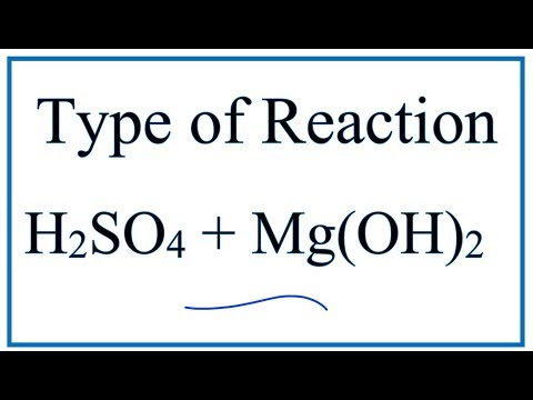 Type Of Reaction For H2SO4 + Mg(OH)2 = MgSO4 + H2O