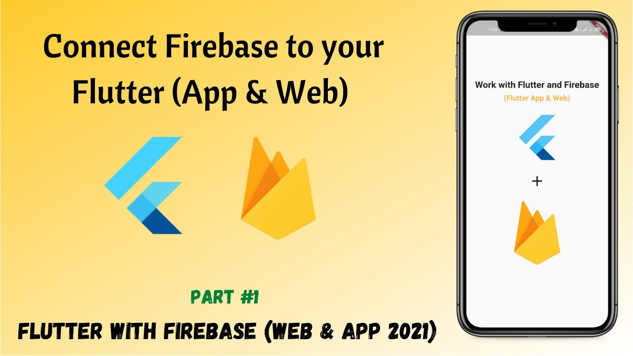Flutter - Connect Firebase to Your Flutter (App & Web) || Project Configuration || Signup A User #01