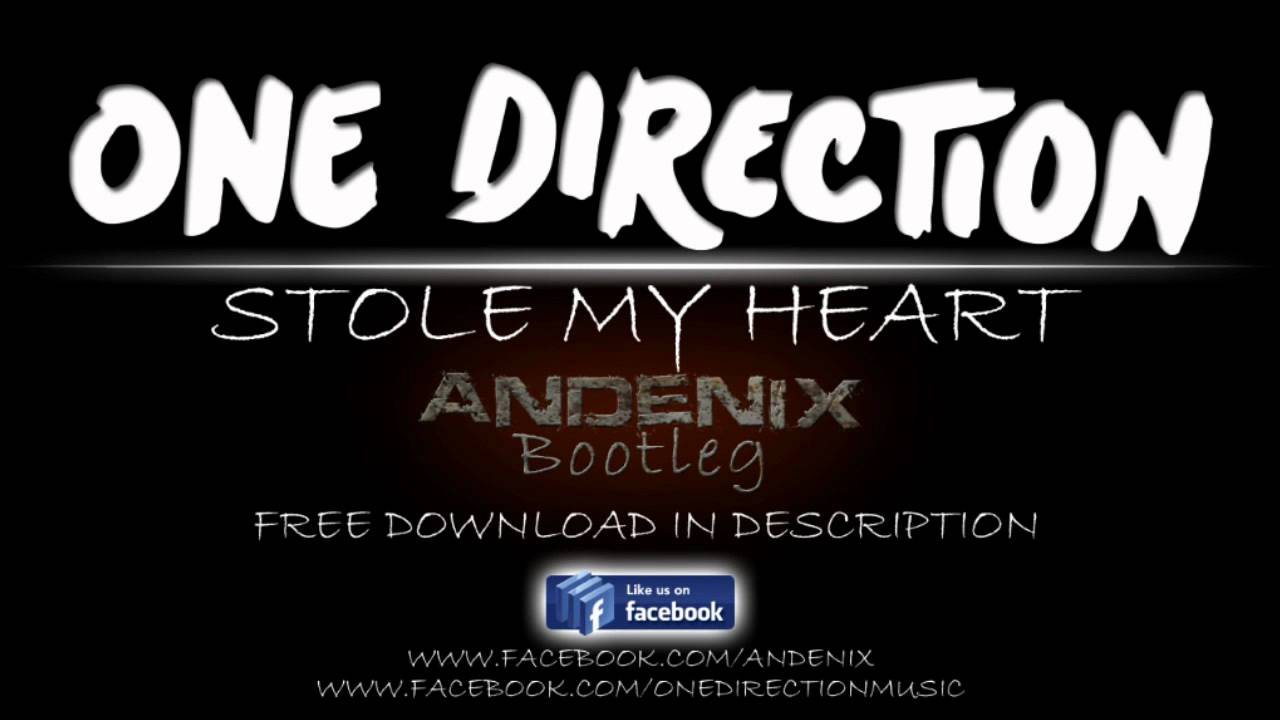 One direction stole my heart by one direction | reverbnation.