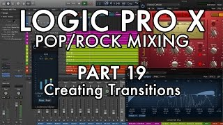 Logic Pro X - Pop/Rock Mixing - PART 19 - Creating Transitions