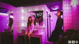 NICKNAME - COME WITH ME (Official MV)