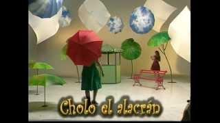 Llueve a Cantaros - Cholo el Alacrán